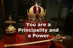 You are a Principality and a Power (Video)
