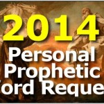 Request a Prophetic Word Over Your Life for 2014