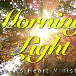 Morning Light – October 1st, 2014: Hot Potato Prayers! (Video)